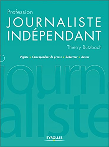 Profession : « Journaliste indépendant »