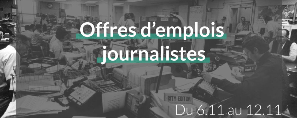 offres d'emplois journalistes du 6.11 au 12.11
