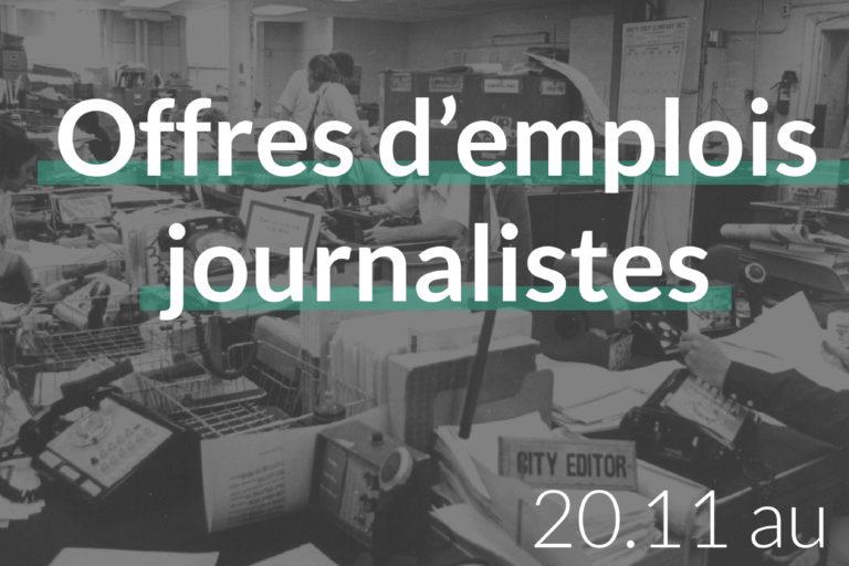 offres d'emplois journalistes du 20.11 au 26.11
