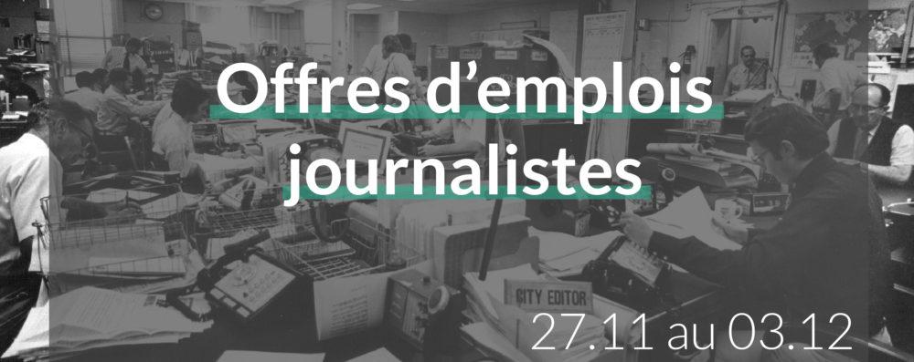 offres d'emplois journalistes du 27.11 au 03.12