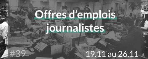 offres d'emplois journalistes du 19.11.18 au 26.11.18