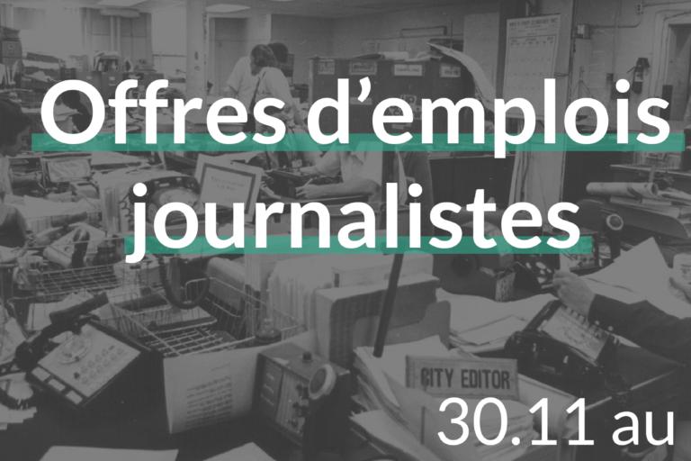 offres d'emplois journalistes du 30.11.18 au 09.12.18